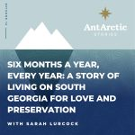 Sarah Lurcock appears on AntArctic Stories podcast